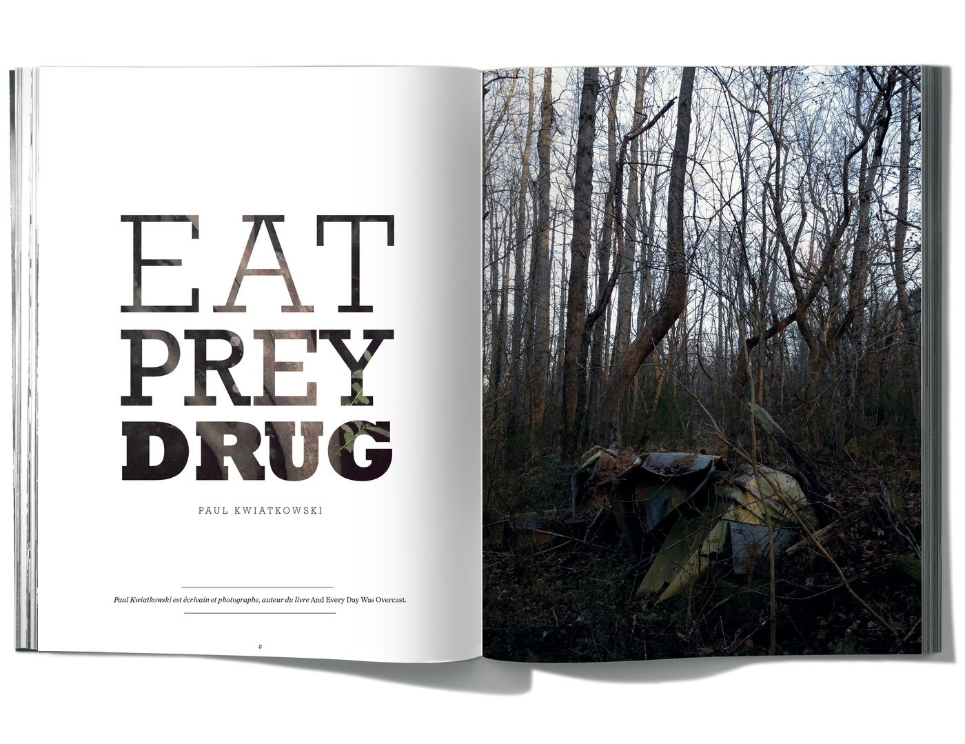 Photographies de Paul Kwiatkowski, Eat Prey Drug