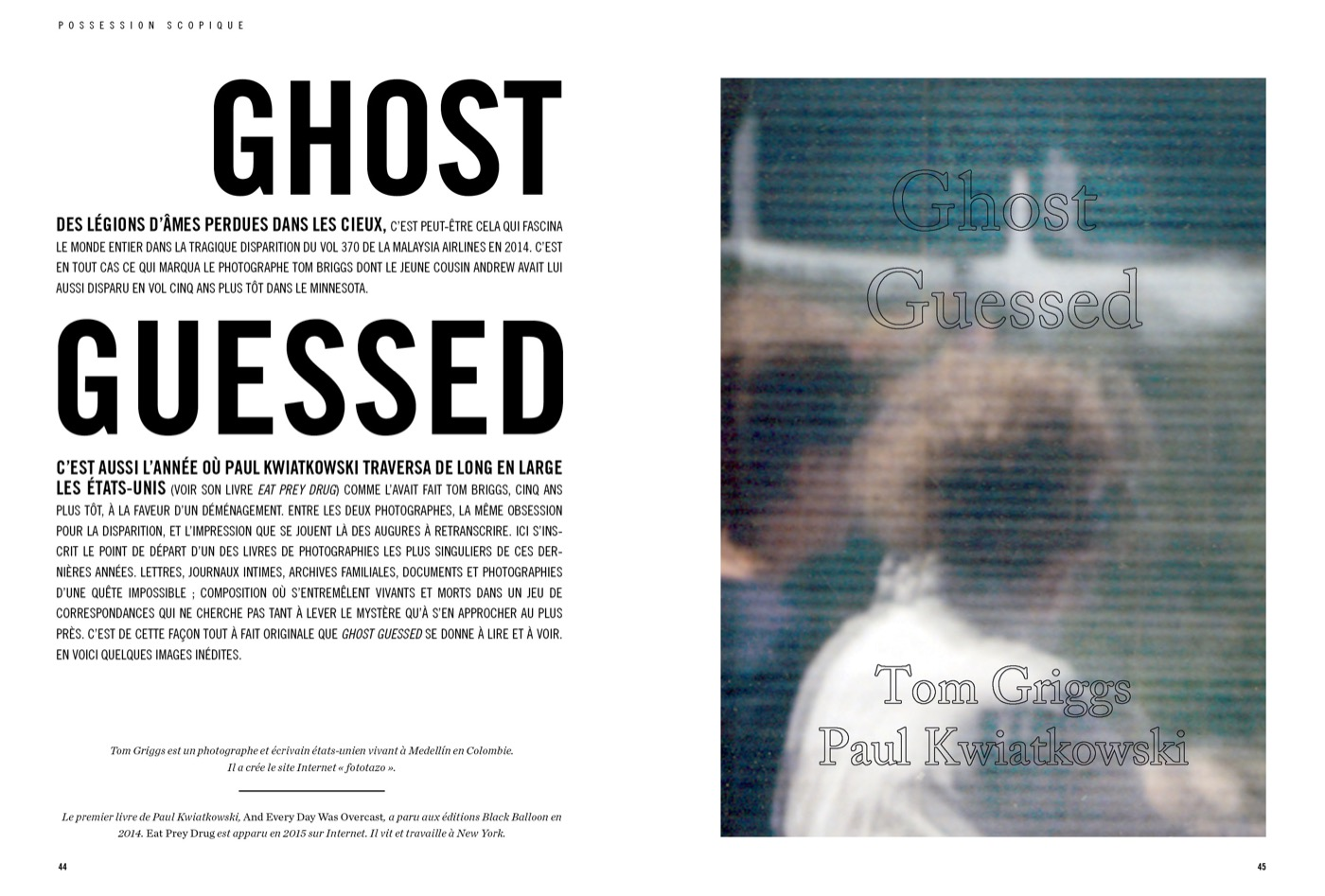 Photographies de Tom Griggs et Paul Kwiatkowski, Ghost Guessed